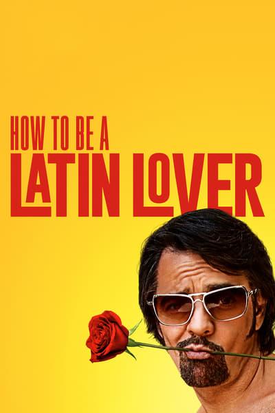 Descargar Como Ser Un Latin Lover 2017 En Espanol Completa Torrent